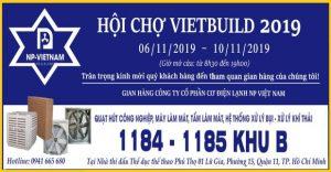 NP Việt Nam tại Hội chợ VietBuild lần thứ 4 tại Hồ Chí Minh 2019